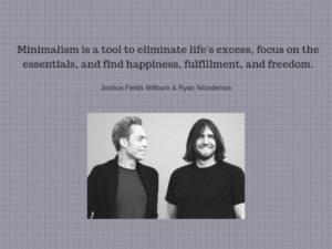 Joshua & Ryan define minimalism